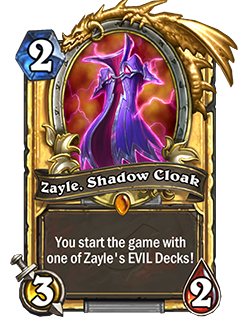 Golden Zayle, Shadow Cloak